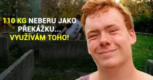 Filip 'Alfi' Havlík: Jak žije traceur, který má 110 kg?