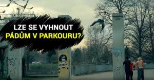 Pády k parkouru patří, říká Marek Kaňka