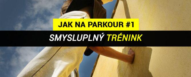 Jak na Parkour - smysluplný trénink parkour - foto