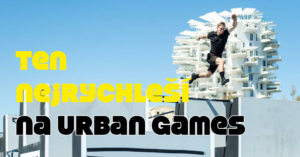 Matěj Srovnal: Nejrychlejší traceur na Urban Games 2019