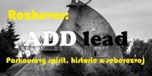 Rozhovor: ADD lead – záznam