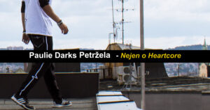 Rozhovor: Paulie Darks Petržela – Záznam